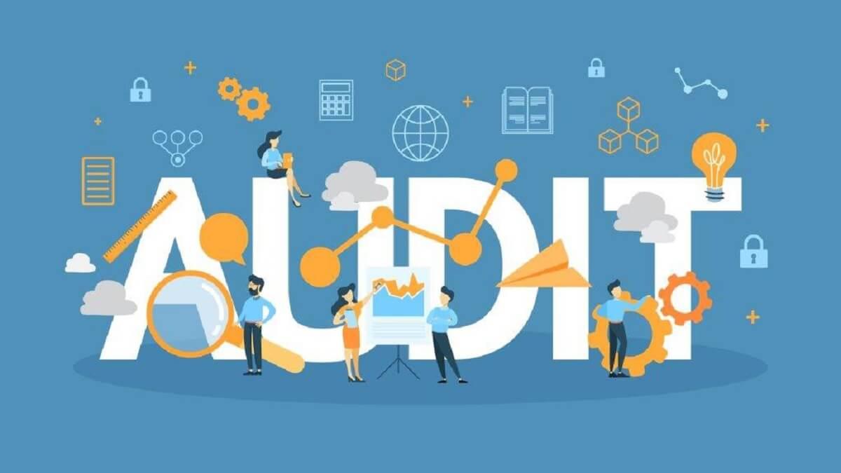 Audit là gì? Những thông tin liên quan đến Audit cần phải biết