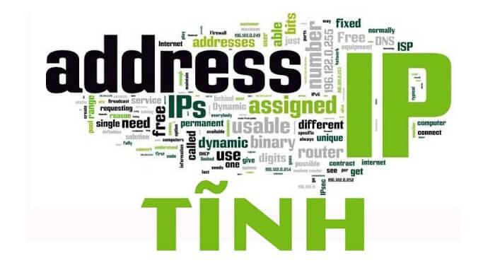 Địa chỉ IP tĩnh sẽ giúp kết nối Internet nhanh chóng